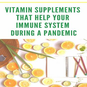 Vitamin Supplements that Help Your Immune System During a Pandemic The Fast Metabolism Diet Communi